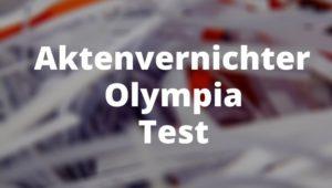 Aktenvernichter Olympia Test