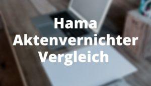 Hama Aktenvernichter Vergleich